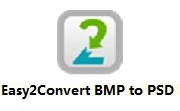 Easy2Convert BMP to PSDVIP版